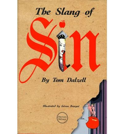 The Slang of Sin
