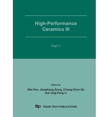 Download di ebook per cellulare High-performance Ceramics III: Part 1 : Proceedings of the Third China International Conference on High-performance Ceramics CICC-3 , Shenzhen, China, May 9-12, 2004 in Italian PDF 9780878499595