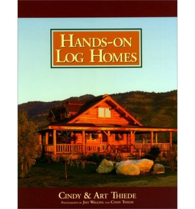Hands-on Log Homes