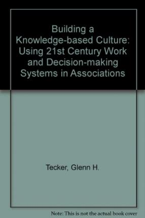 Building a Knowledge-based Culture