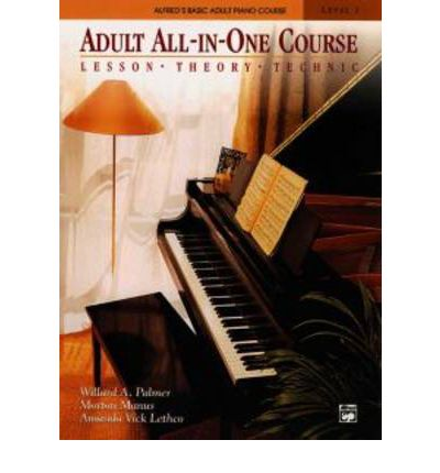 Adult All-in-One Course : Lesson, Theory, Technique