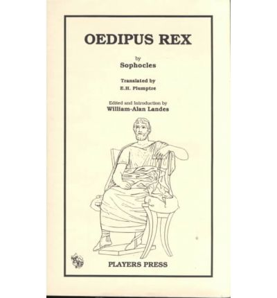 an analysis of the play oedipus rex by sophocles Analysis of oedipus the king at glance: oedipus the king is the play which was written by a famous greek author, sophocles in 420 bc this play is also well- known with oedipus tyrannos or oedipus the rex actually the play oedipus is a trilogy of oedipus which was written in three plays: oedipus.