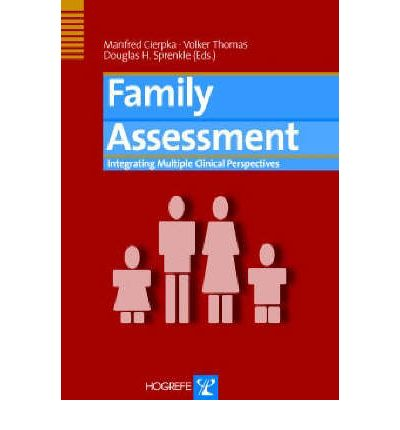 Family Assessment : Integrating Multiple Clinical Perspectives