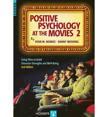 positive psychology at the movies ryan m niemiec