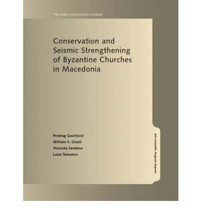 Conservation and Seismic Strengthening of Byzantine Churches in Macedonia