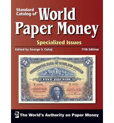 """Standard Catalog of"" World Paper Money, Specialized Issues: Volume 1"