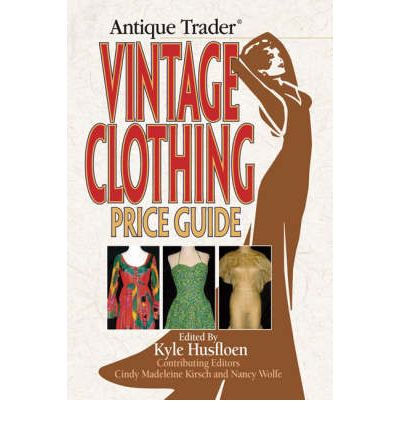 quot antique trader quot vintage clothing price guide kyle