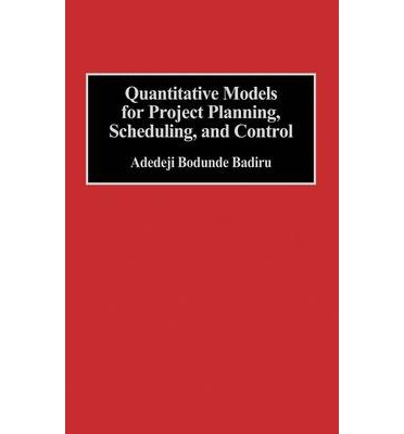 quantitative models for project planning Integrating quantitative and qualitative methods in social marketing research by nedra kline weinreich introduction traditionally, research in the field of health promotion has followed in the footsteps of its older brother, medicine.