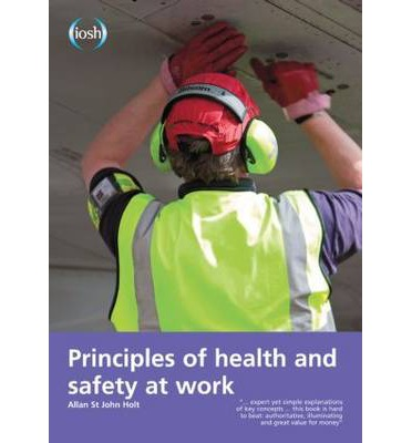Principles of Health and Safety at Work