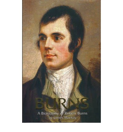 Burns, A Biography