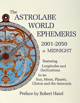 The Astrolabe World Ephemeris: 2001-50 at Midnight