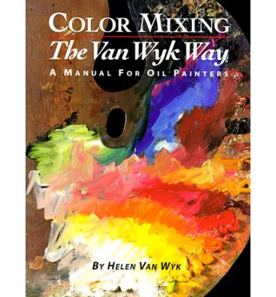 Forum di download di Kindle kindle gratuito Color Mixing the Van Wyk Way : A Manual for Oil Painters PDF PDB CHM