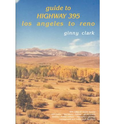 Guide to Highway 395 : Los Angeles to Reno