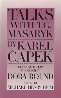 Talks with T.G. Masaryk