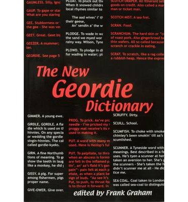 The New Geordie Dictionary