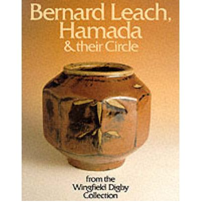 Bernard Leach, Hamada and Their Circle
