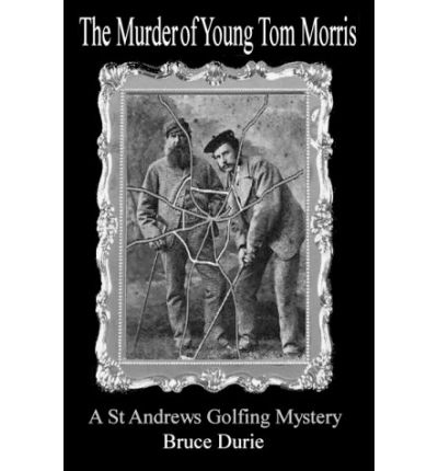 The Murder of Young Tom Morris
