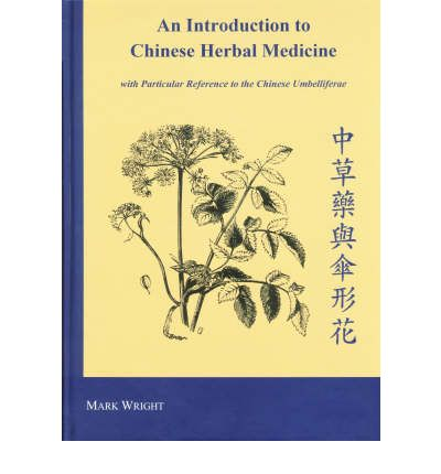 Ebooks gratuiti per il download gratuito An Introduction to Chinese Herbal Medicine : With Particular Reference to the Chinese Umbelliferae PDF DJVU 0954733401