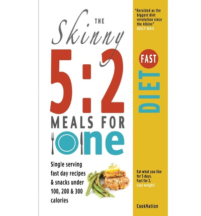 The Skinny 5:2 Fast Diet Meals for One