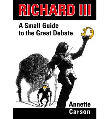 Richard III: A Small Guide to the Great Debate