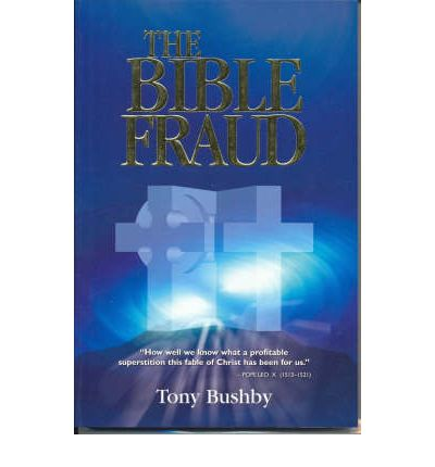 Interview With Tony Bushby Author of The Bible Fraud