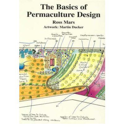 The Basics of Permaculture Design