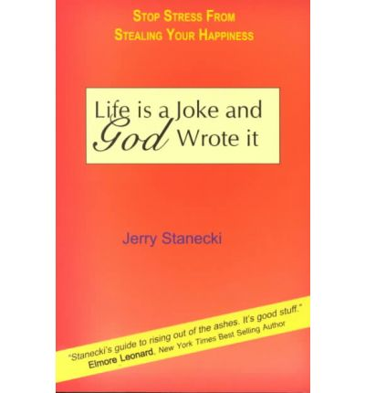 life is a joke and god wrote it jerry stanecki. Black Bedroom Furniture Sets. Home Design Ideas