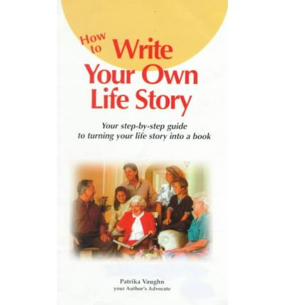 Download gratuito di ebook audio How to Write Your Own Life Story : Your Step-By-Step Guide to Turning Your Life Story Into a Book PDF