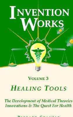 Healing Tools : Medical Innovations and the Quest for Health