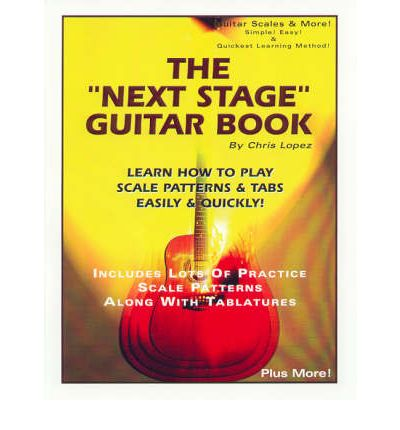 the next stage guitar book learn how to play scale patterns tabs easily quickly. Black Bedroom Furniture Sets. Home Design Ideas