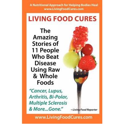 Living Food Cures
