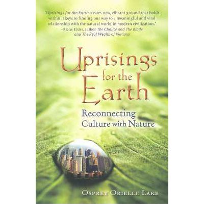 Uprisings for the Earth : Reconnecting Culture with Nature