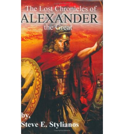 The Lost Chronicles of Alexander the Great