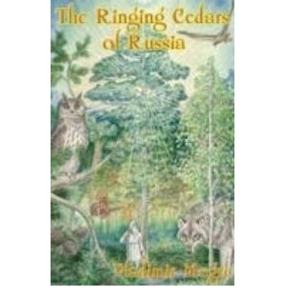 The Ringing Cedars of Russia