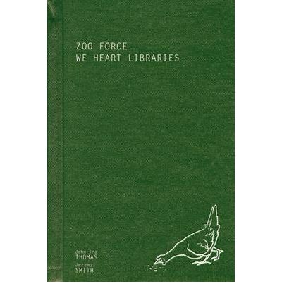Zoo Force : We Heart Libraries