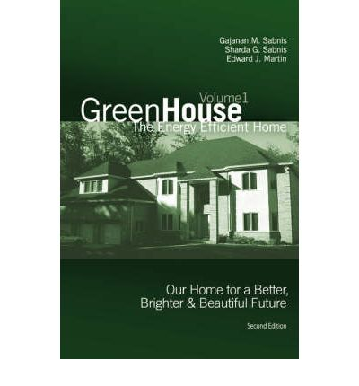 Green House : The Energy Efficient Home