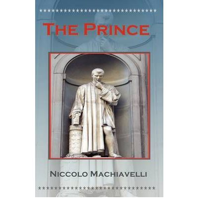 politics and science in the prince by niccolo machiavelli Biography niccolò machiavelli was born in florence on may 3, 1469, to bernardo and bartolomea though the family had formerly enjoyed prestige and financial success, in niccolò's youth his father struggled with debt.