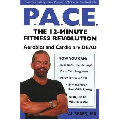 Pace : The 12-Minute Fitness Revolution