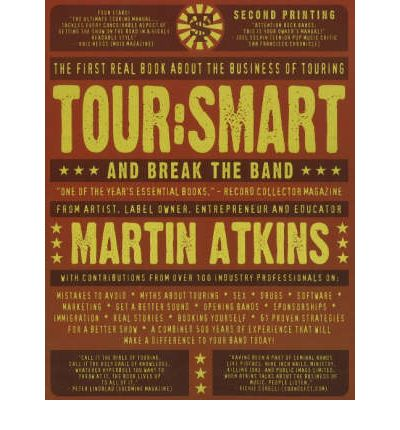 Tour Smart : and Break the Band