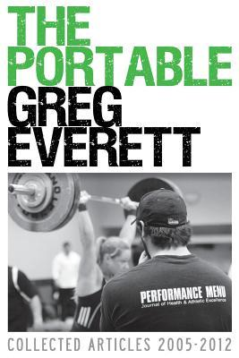 The Portable Greg Everett : Collected Articles 2005-2012