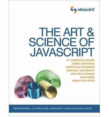 The Art and Science of Javascript