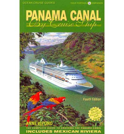Panama Canal by Cruise Ship