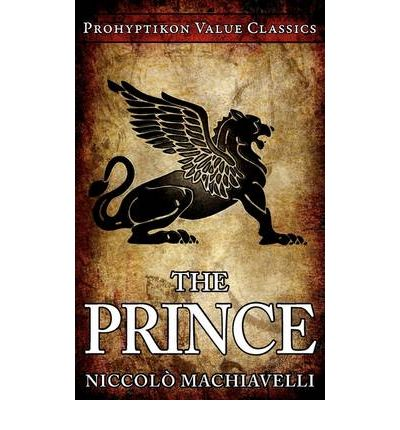 an analysis of the objective observation of human nature in the prince by machiavelli