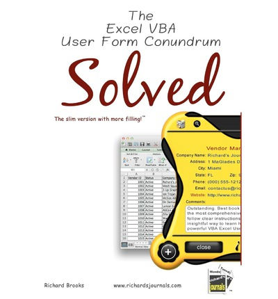 The Excel VBA User Form Conundrum Solved