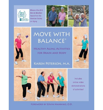 Move with Balance : Healthy Aging Activities for Brain and Body