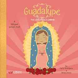 Guadalupe : First Words / Primeras Palabras