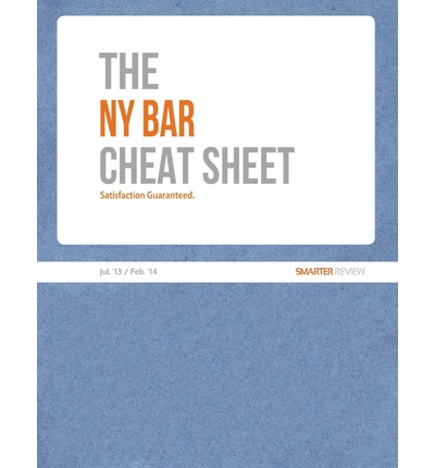 The NY Bar Cheat Sheet