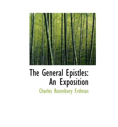 The General Epistles Charles Rosenbury Erdman