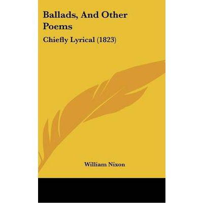 Ballads, And Other Poems : Chiefly Lyrical (1823)