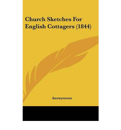 Church Sketches For English Cottagers (1844)